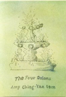 The Four Onions chapbook by Amy Lam, 2021.